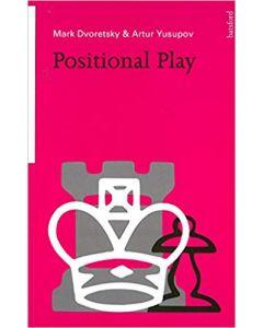 Mark Dvorertsky&Artur Yusupov Positional Play
